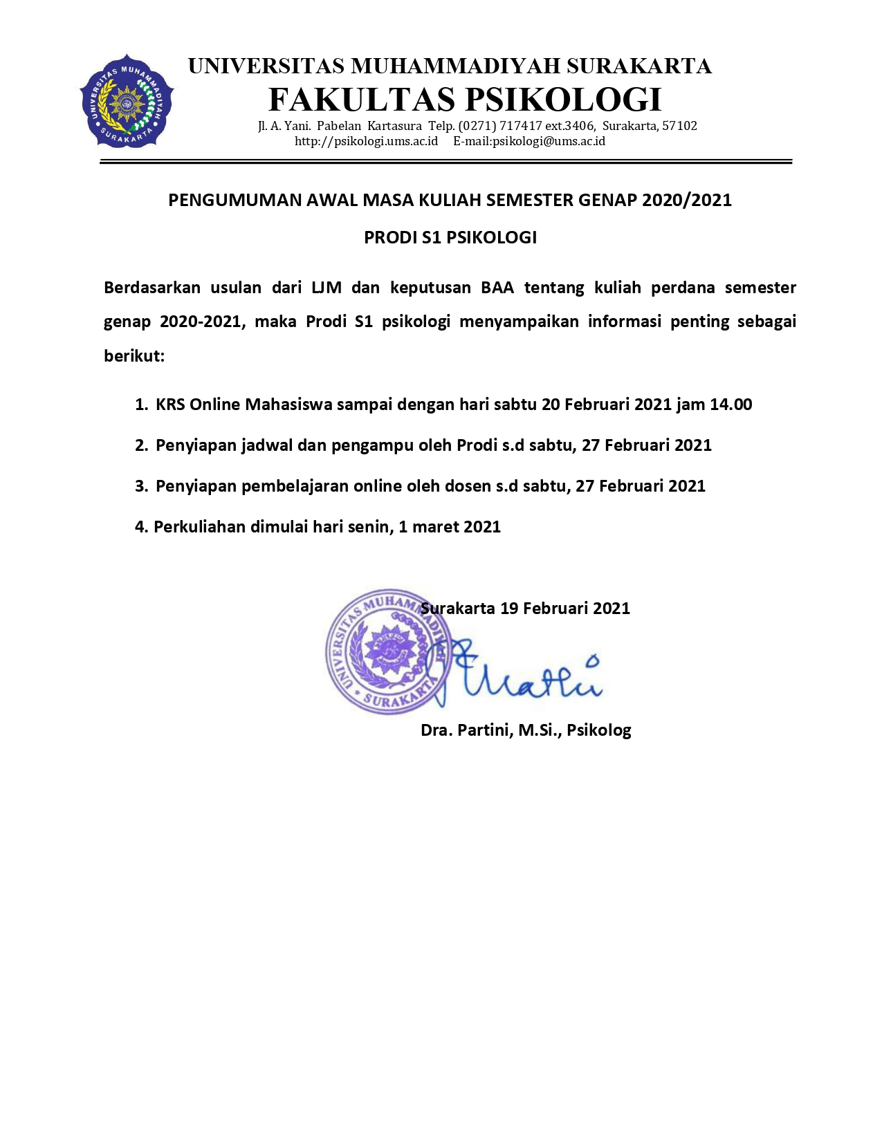 ANNOUNCEMENT OF THE BEGINNING OF 2020/2021 EVEN SEMESTER COURSE PSYCHOLOGY STUDY PROGRAM